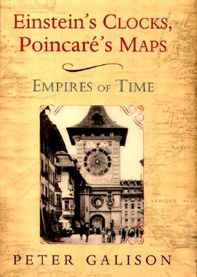 Einstein's Clocks, Poincare's Maps Cover