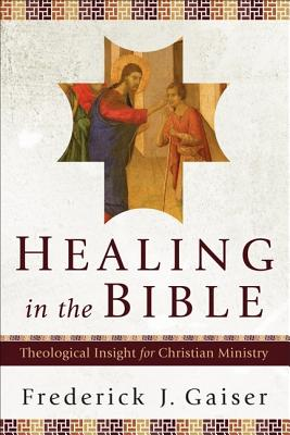 Healing in the Bible Cover