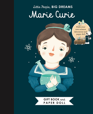 Little People, BIG DREAMS: Marie Curie Book and Paper Doll Gift Edition Set Cover Image
