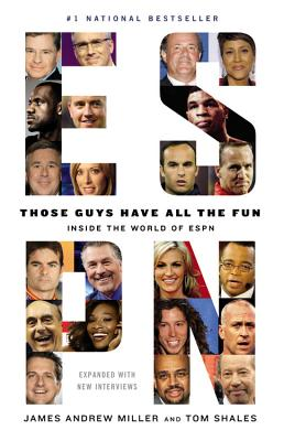 Those Guys Have All the Fun: Inside the World of ESPN Cover Image