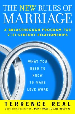 The New Rules of Marriage: What You Need to Know to Make Love Work Cover Image