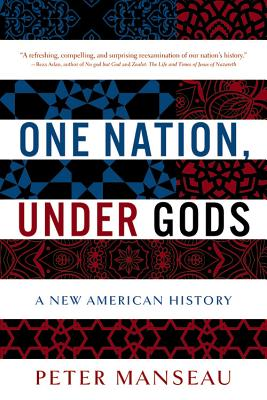 One Nation, Under Gods: A New American History Cover Image