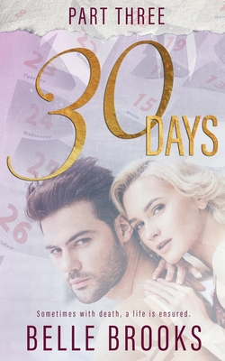 30 Days: Part Three Cover Image