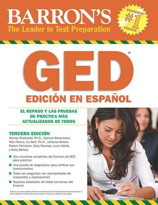 GED Edición En Español (Spanish Edition): El Repaso Y Las Pruebas De Práctica Más Actualizados De Todos (Barron's Test Prep) Cover Image