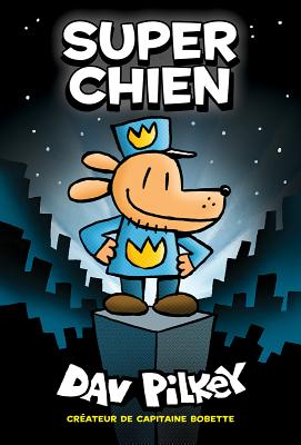 Super Chien = Dog Man Cover Image