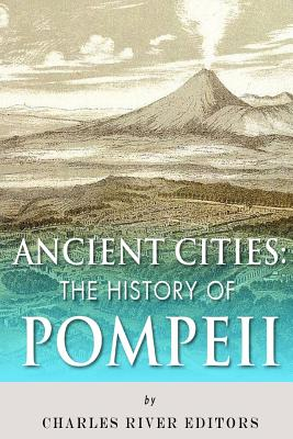 Ancient Cities: The History of Pompeii Cover Image