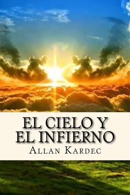 El Cielo y el Infierno (Spanisch) Edition Cover Image