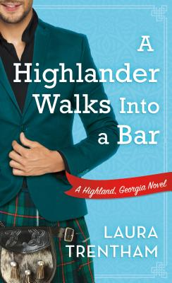 A Highlander Walks into a Bar: A Highland, Georgia Novel Cover Image