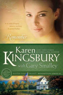 Remember (Redemption (Karen Kingsbury) #2) Cover Image