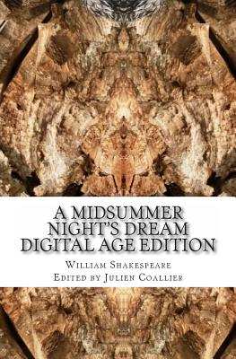 A Midsummer Night's Dream: Digital Age Edition Cover Image
