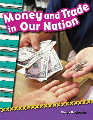 Money and Trade in Our Nation (Grade 2) (Primary Source Readers) Cover Image