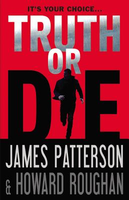 Truth or DiePatterson James