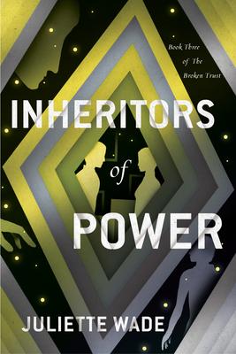 Inheritors of Power (The Broken Trust #3) Cover Image