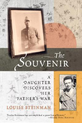The Souvenir: A Daughter Discovers Her Father's War Cover Image