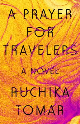 A Prayer for Travelers: A Novel Cover Image