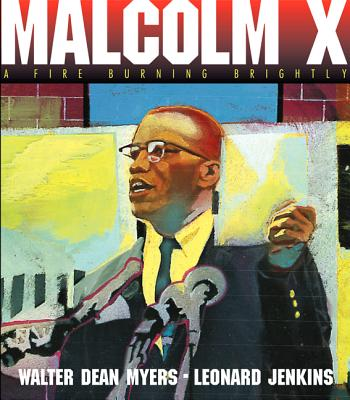 Malcolm X: A Fire Burning Brightly Cover Image