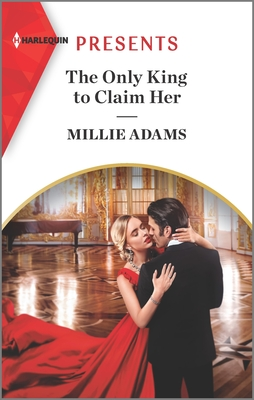 The Only King to Claim Her: An Uplifting International Romance (Kings of California #4) Cover Image