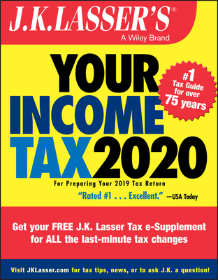 J.K. Lasser's Your Income Tax 2020: For Preparing Your 2019 Tax Return Cover Image