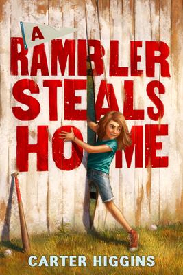 A Rambler Steals Home Cover