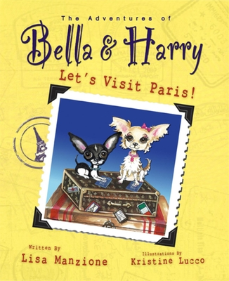 Let's Visit Paris!: Adventures of Bella & Harry Cover Image