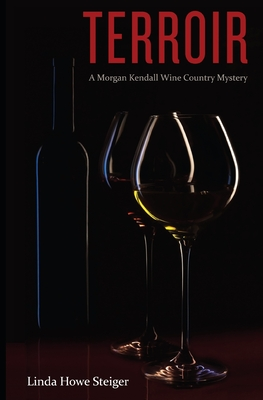Terroir: A Morgan Kendall Wine Country Mystery Cover Image