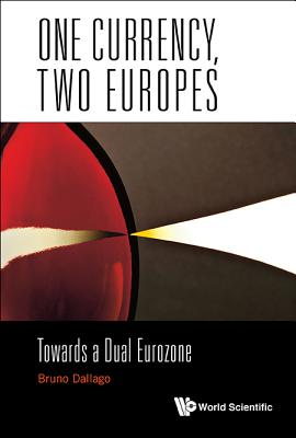 One Currency, Two Europes: Towards a Dual Eurozone Cover Image