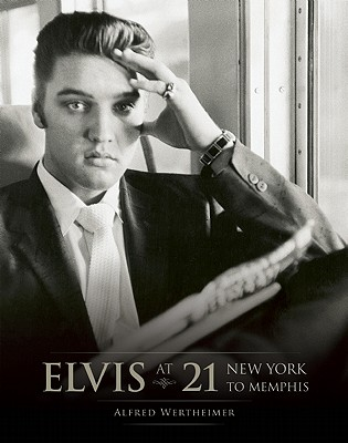Elvis at 21 Cover