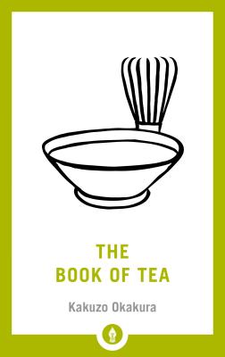 The Book of Tea (Shambhala Pocket Library #20) Cover Image