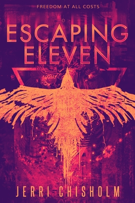 Escaping Eleven (Eleven Trilogy #1) Cover Image