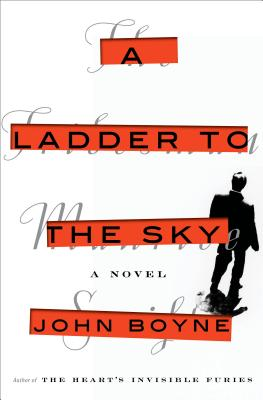 A Ladder to the Sky: A Novel Cover Image
