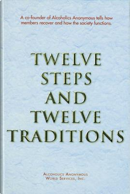 Twelve Steps and Twelve Traditions Trade Edition Cover Image
