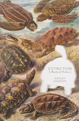 Extinction: A Radical History Cover Image