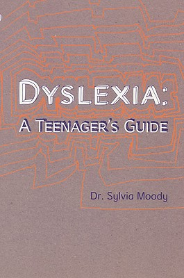 Dyslexia: A Teenager's Guide Cover Image