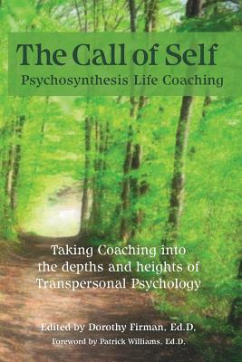 The Call of Self: Psychosynthesis Life Coaching Cover Image
