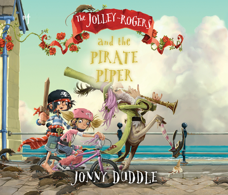 The Jolley-Rogers and the Pirate Piper Cover Image