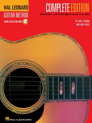 Hal Leonard Guitar Method, - Complete Edition: Books 1, 2 and 3 Bound Together in One Easy-To-Use Volume! [With CD's] Cover Image