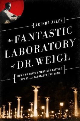 The Fantastic Laboratory of Dr. Weigl Cover