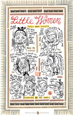 Little Women: (Penguin Classics Deluxe Edition) Cover Image