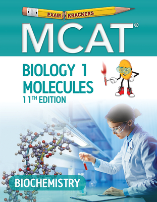 Examkrackers MCAT 11th Edition Biology 1: Biochemistry Cover Image