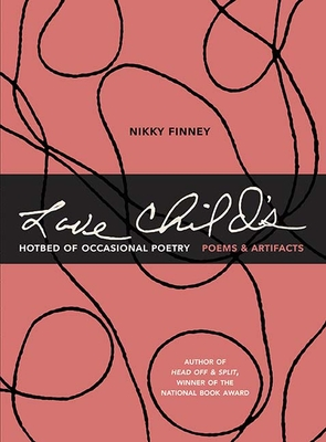 Love Child's Hotbed of Occasional Poetry: Poems & Artifacts Cover Image