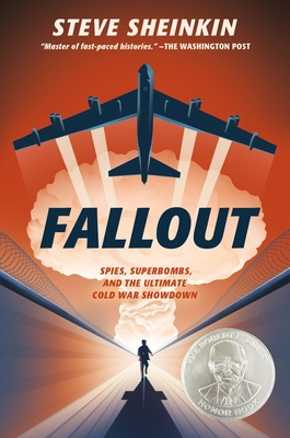 Fallout: Spies, Superbombs, and the Ultimate Cold War Showdown Cover Image