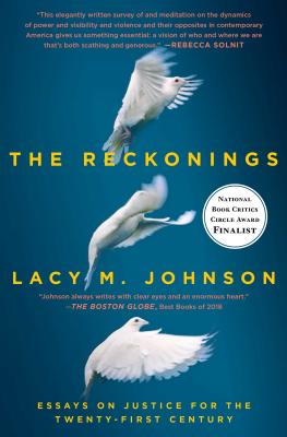 The Reckonings: Essays on Justice for the Twenty-First Century Cover Image