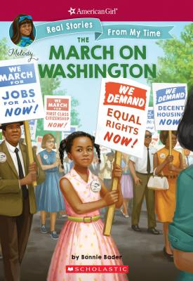 The March on Washington (American Girl: Real Stories From My Time) Cover Image