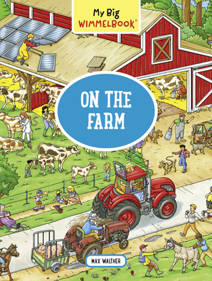 My Big Wimmelbook—On the Farm (My Big Wimmelbooks) Cover Image