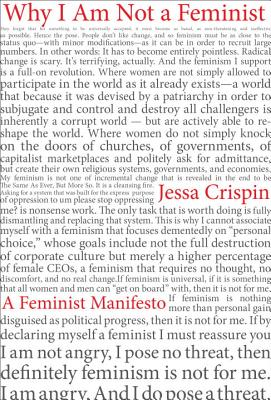 Why I Am Not A Feminist: A Feminist Manifesto Cover Image