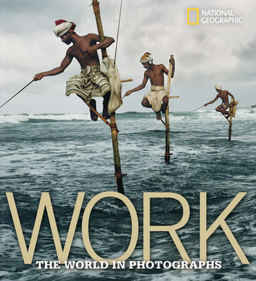 Work: The World in Photographs Cover Image