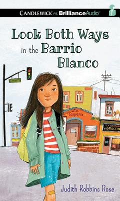 Look Both Ways in the Barrio Blanco Cover Image