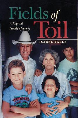Fields of Toil: A Migrant Family's Journey Cover Image