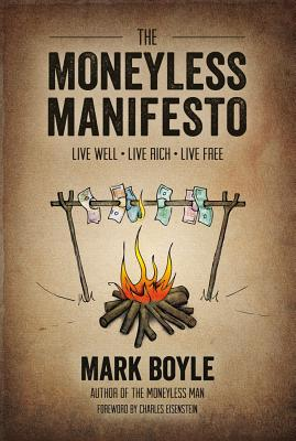 The Moneyless Manifesto Cover Image