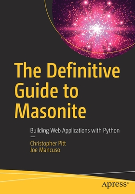 The Definitive Guide to Masonite: Building Web Applications with Python Cover Image
